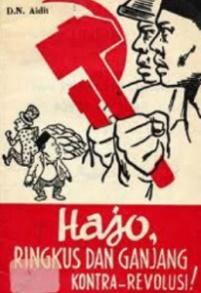 "POSTER PKI. ""Para pemimpin PKI sepanjang tahun 1960-1965 tak henti-hentinya memobilisasi massa anggota organisasi mantelnya menjalankan aksi sepihak yang untuk sebagian besar bercorak kekerasan dan berdarah-darah, untuk merebut tanah milik orang lain di Jawa Timur dan Sumatera Utara. Ibarat menabung kebencian yang pada waktunya menuai pembalasan berdarah yang berlipat-lipat kedahsyatannya"