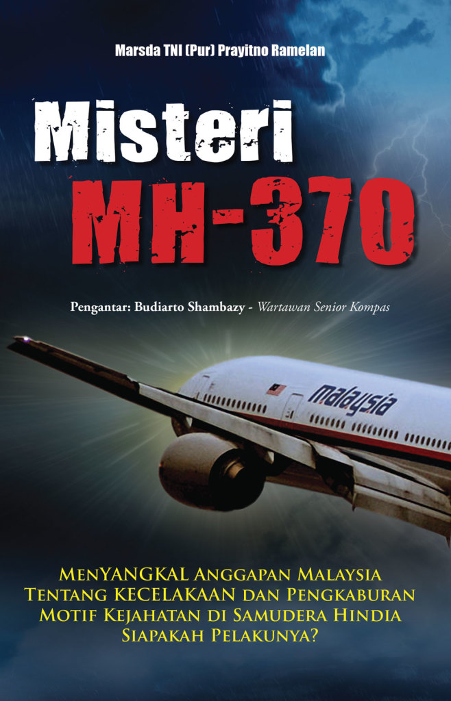 Buku kedua penulis Misteri MH-370 yang disimpukan sebagai pemanfaatan teror dalam proxy war (foto : ridho )